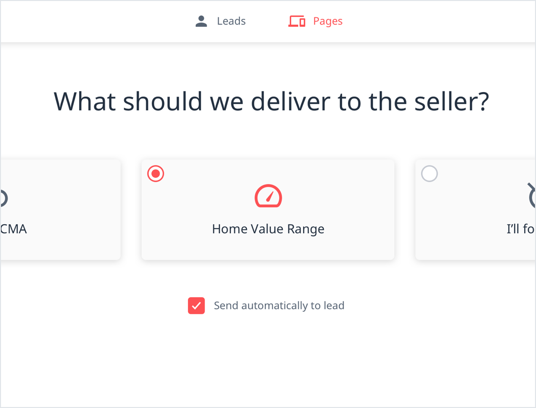 The screen displays the question 'What should we deliver to the seller', along with a selection option for 'Home Value Range'.